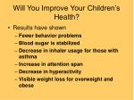 will you improve your children s health