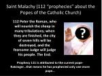 saint malachy 112 prophecies about the popes of the catholic church