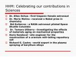 hhm celebrating our contributions in sciences