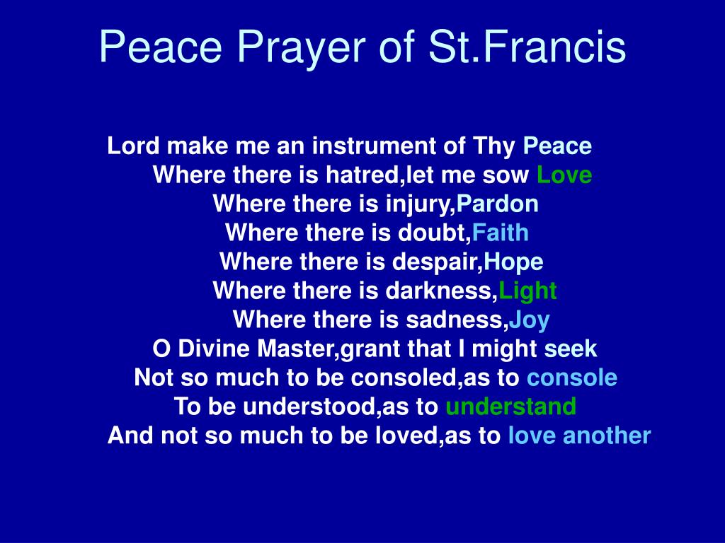Peace Prayer of St.Francis