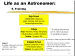 life as an astronomer 5 training