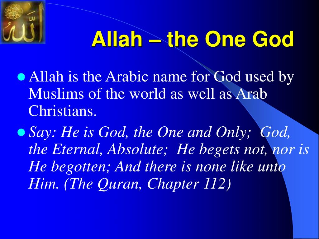 Allah – the One God