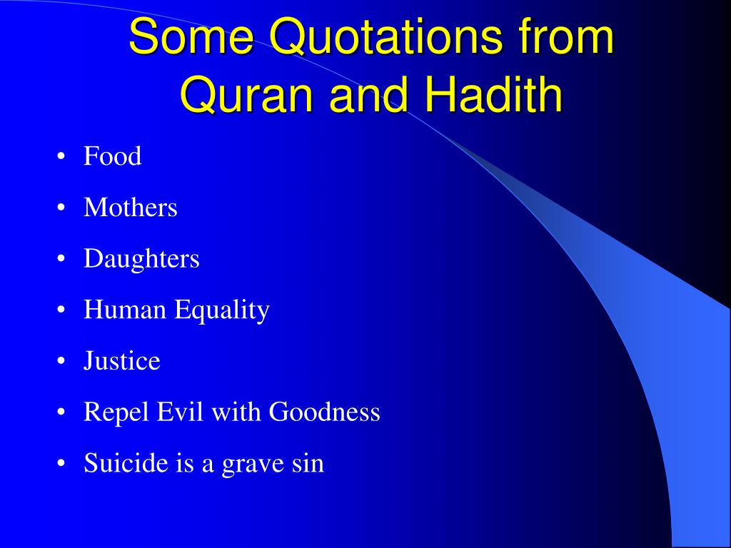 Some Quotations from Quran and Hadith