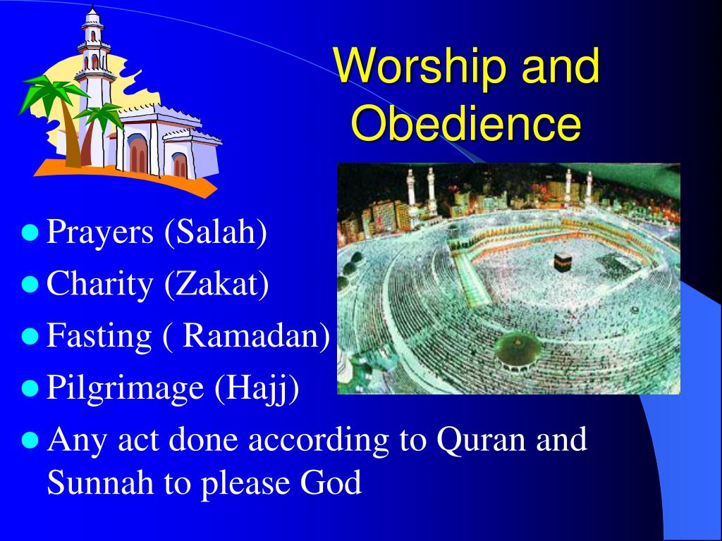 Worship and Obedience