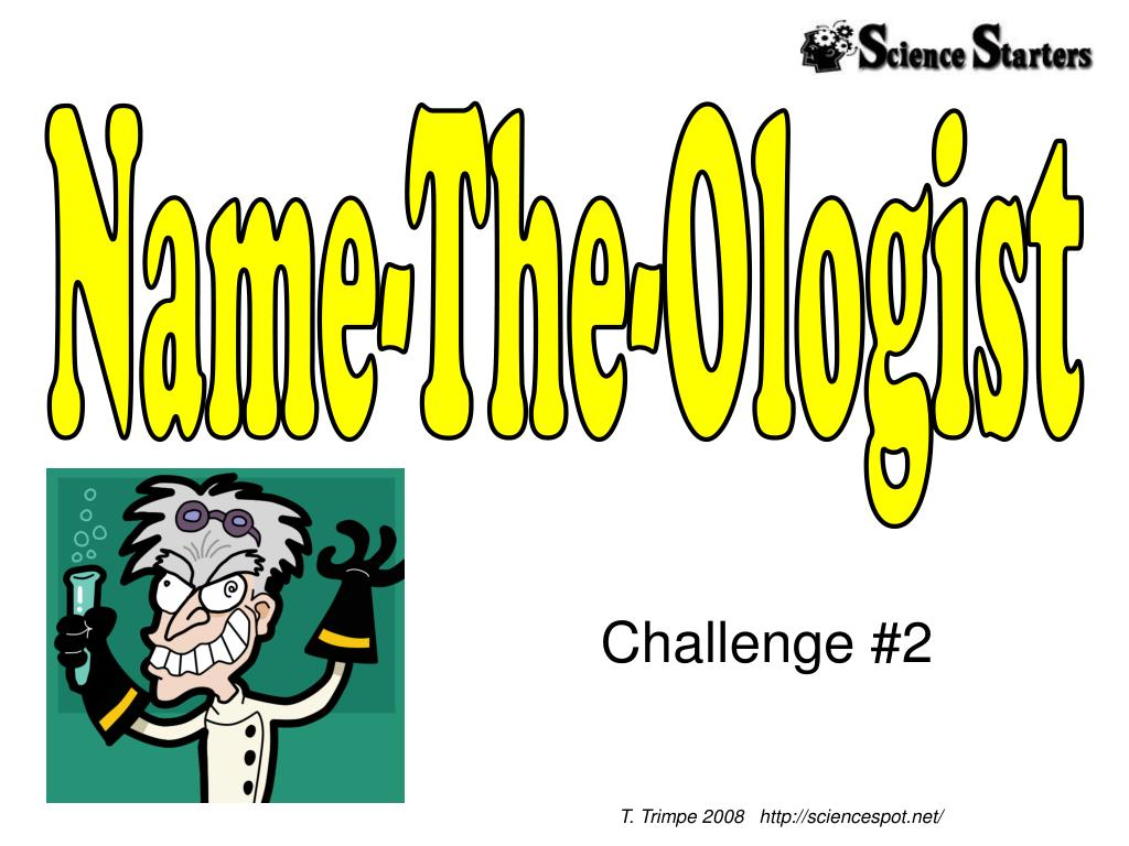 Name-The-Ologist