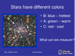 stars have different colors