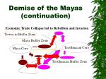 demise of the mayas continuation36
