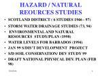 hazard natural reources studies