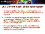 26 1 current model of the solar system