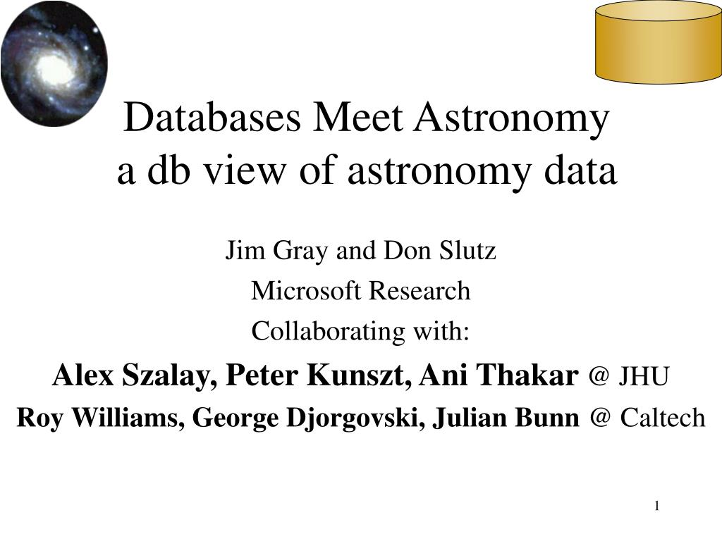 databases meet astronomy a db view of astronomy data l.