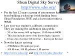 sloan digital sky survey http www sdss org