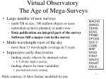 virtual observatory the age of mega surveys