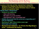 the beginning and the big bang in the beginning god created the heavens and the earth genesis 1 11