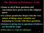 the mystery of existence cont2