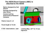 the aeos burst camera abc is attached to the aeos