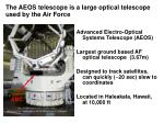the aeos telescope is a large optical telescope used by the air force