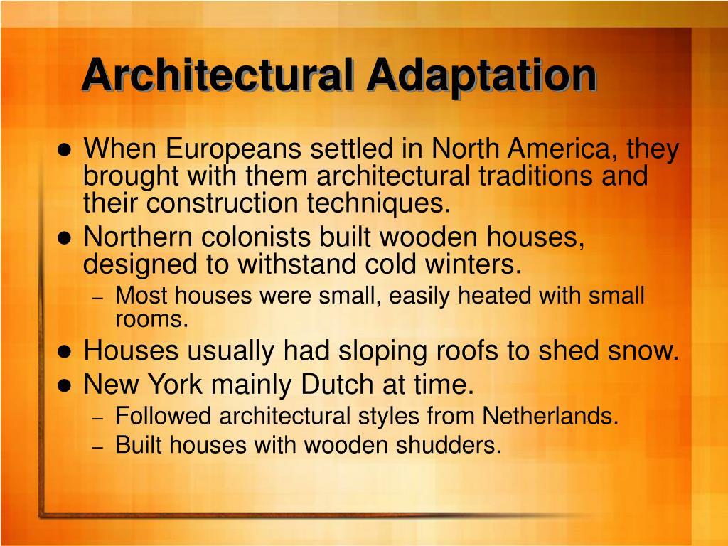 Architectural Adaptation