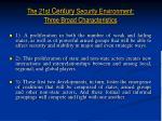the 21st century security environment three broad characteristics