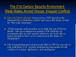 the 21st century security environment weak states armed groups irregular conflicts
