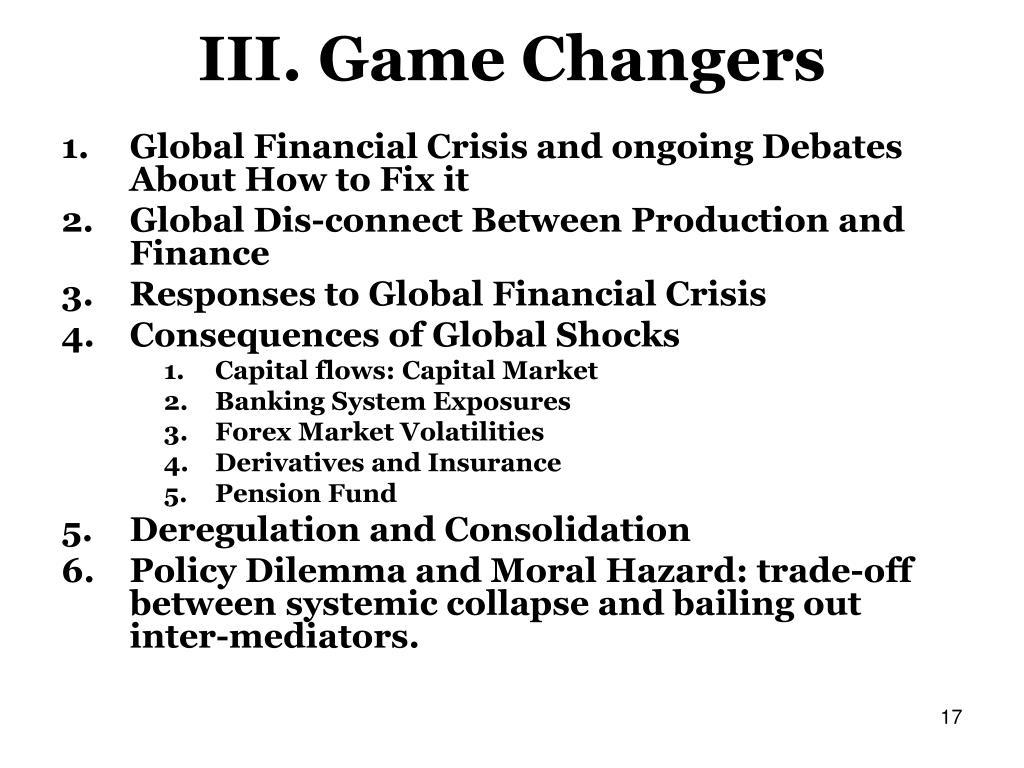 III. Game Changers