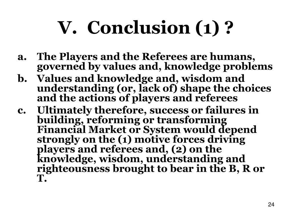 V.Conclusion (1) ?