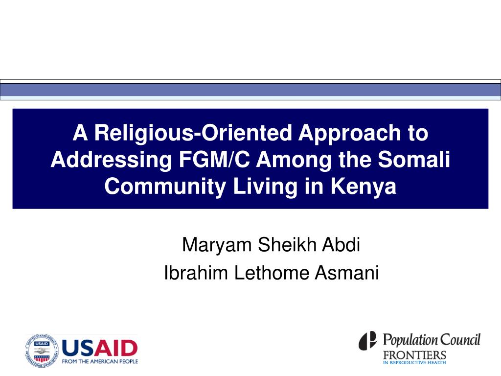 a religious oriented approach to addressing fgm c among the somali community living in kenya l.