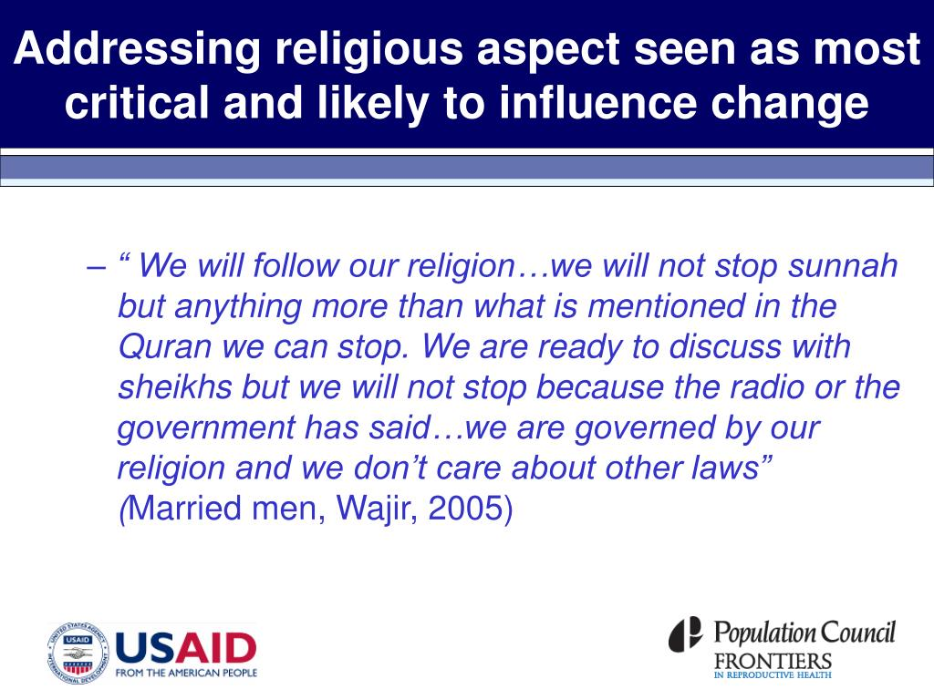 Addressing religious aspect seen as most critical and likely to influence change