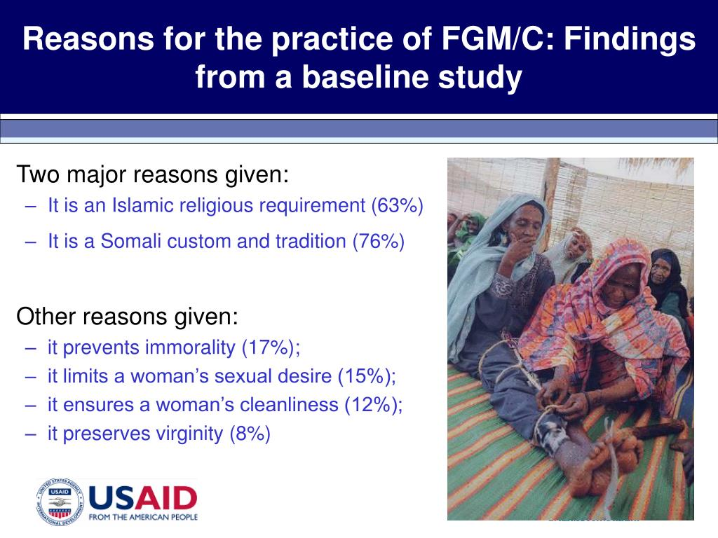 Reasons for the practice of FGM/C: Findings from a baseline study