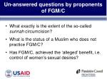 un answered questions by proponents of fgm c