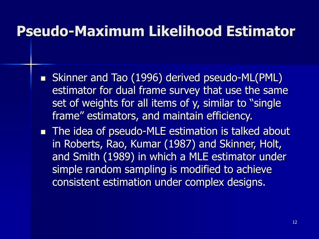Pseudo-Maximum Likelihood Estimator