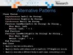 alternative patterns