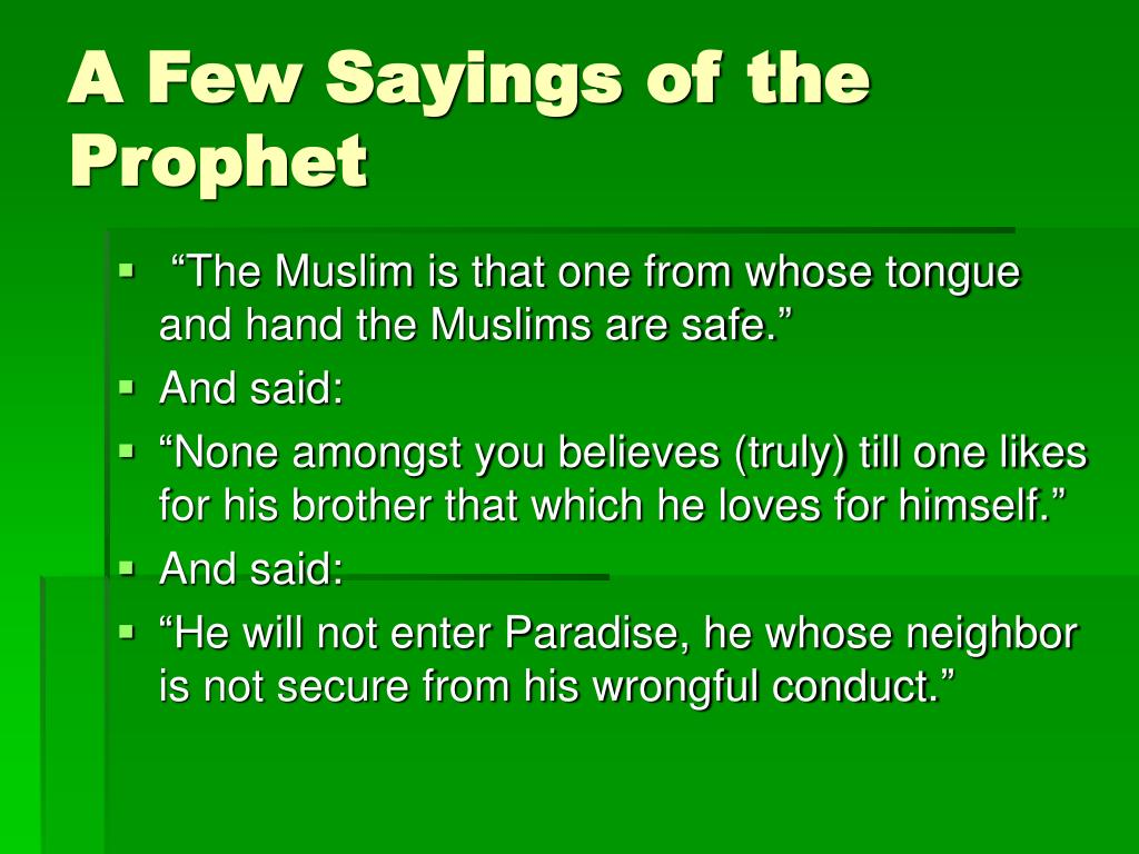 A Few Sayings of the Prophet