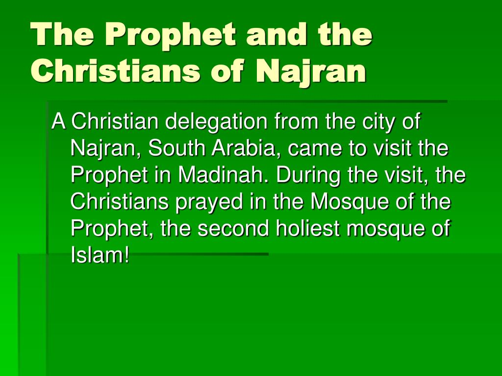 The Prophet and the Christians of Najran