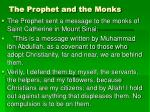the prophet and the monks
