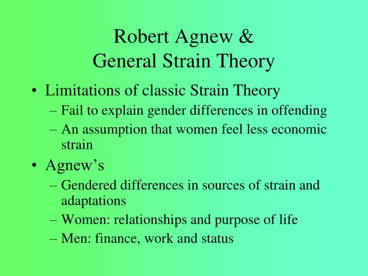 agnew s theory of strain based terrorism This paper draws on robert agnew's general strain theory (gst) to more fully describe the relationship between family dynamics and delinquency drawing on the family research, as well as the stress literatures in sociology and psychology, it is first argued that parental strain contributes to.