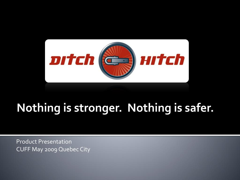 nothing is stronger nothing is safer product presentation cuff may 2009 quebec city l.