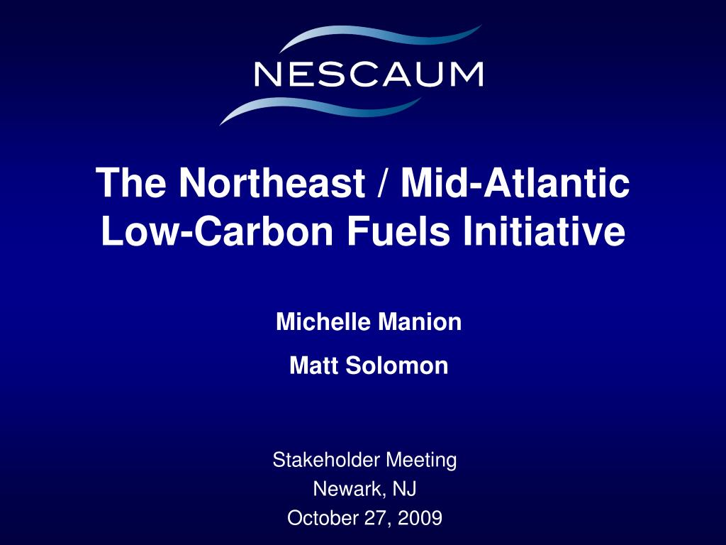 the northeast mid atlantic low carbon fuels initiative l.
