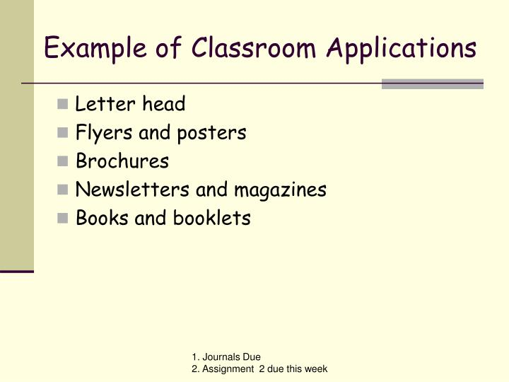 Example of Classroom Applications