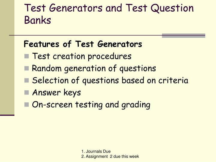 Test Generators and Test Question Banks