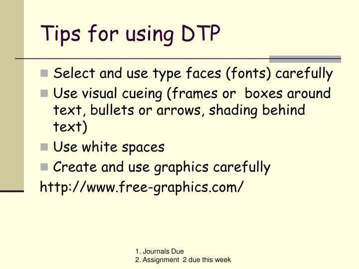 Tips for using DTP