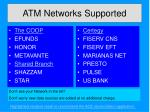 atm networks supported