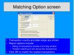 matching option screen