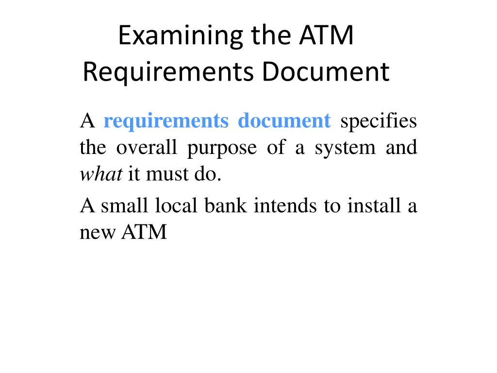examining the atm requirements document l.