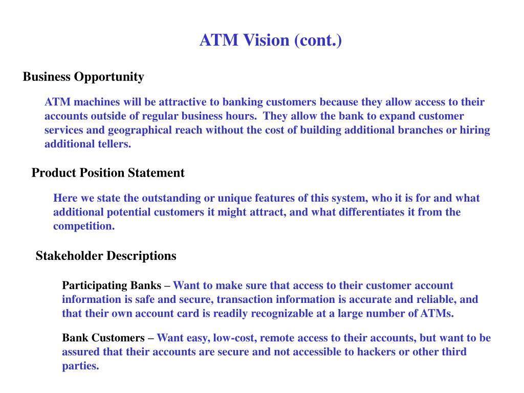 ATM Vision (cont.)
