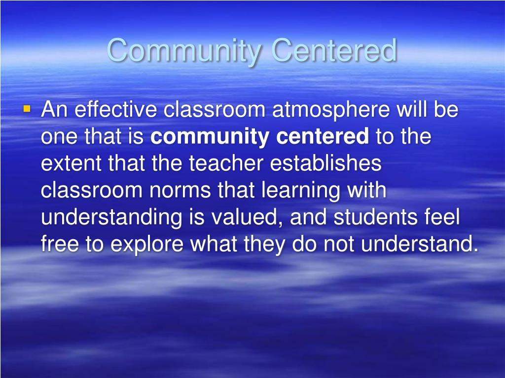 Community Centered