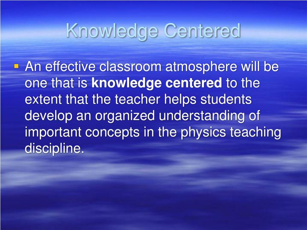 Knowledge Centered