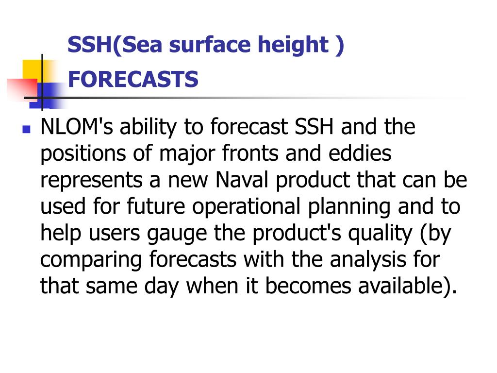 SSH(Sea surface height ) FORECASTS