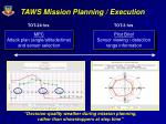 taws mission planning execution