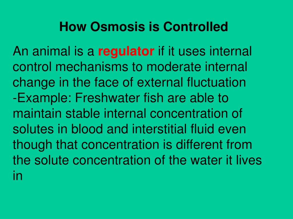 How Osmosis is Controlled