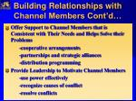 building relationships with channel members cont d